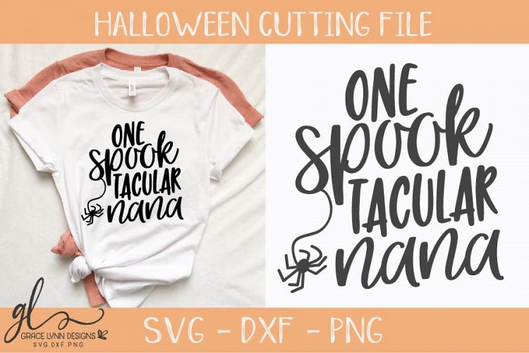 Download One SpookTacular Nana - Halloween SVG - Cutting File ...