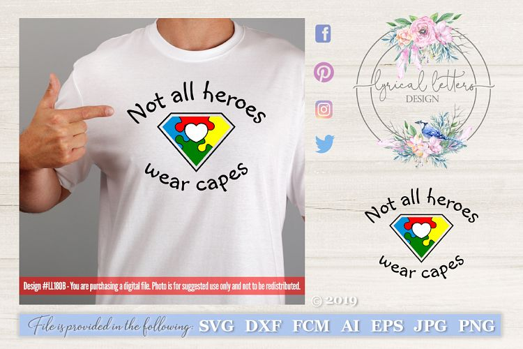 Autism Not All Heroes Wear Capes SVG DXF FCM LL180B example image 1
