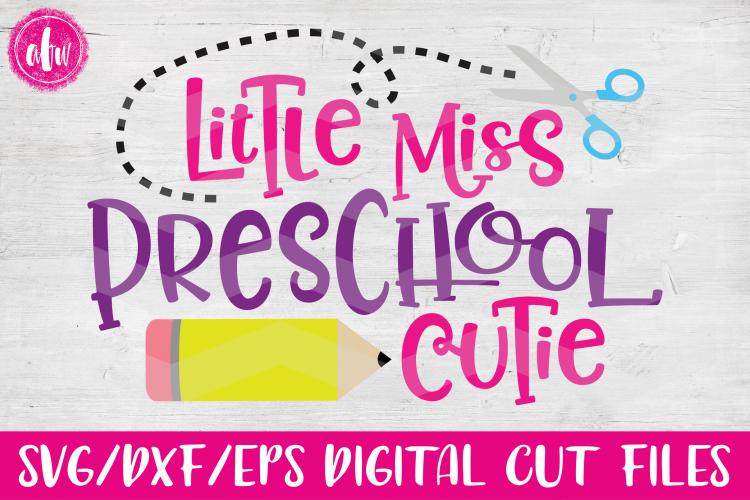 Lil Miss Preschool Cutie Svg Dxf Eps Cut Files 27708 Svgs Design Bundles