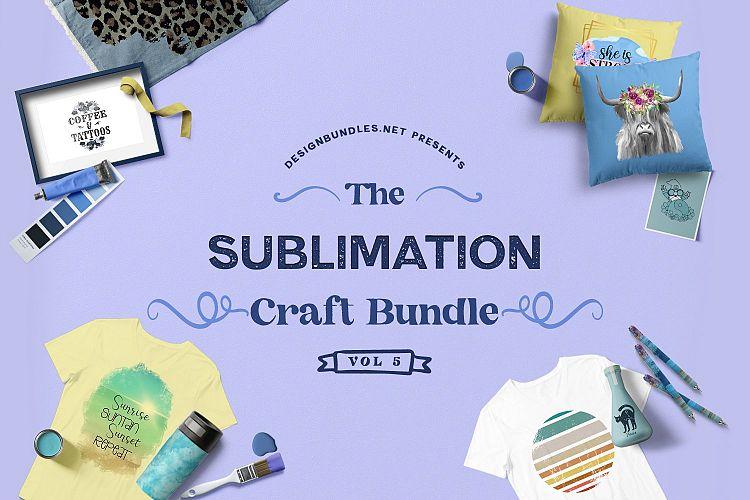 The Sublimation Craft Bundle 5