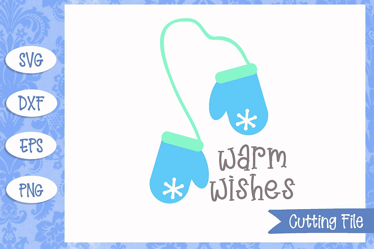 Warm wishes Cut File example image 1