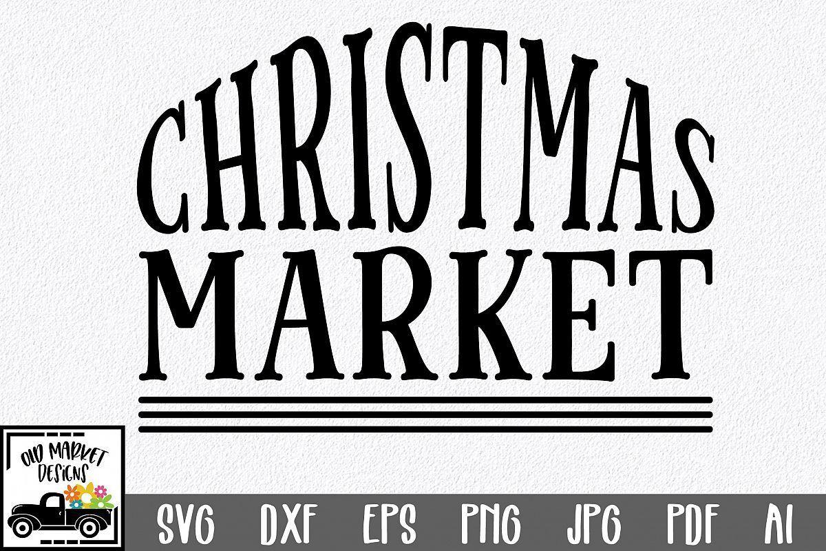 Christmas SVG Cut File - Christmas Market SVG DXF PNG EPS example image 1