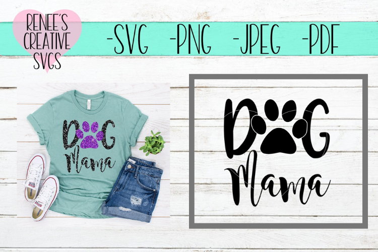 Dog Mama | Pet SVG | SVG Cut File example image 1
