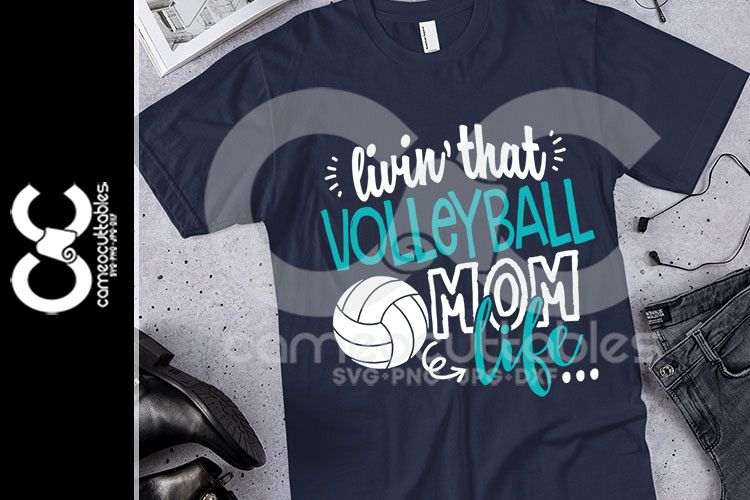 Livin' That Volleyball Mom Life SVG,JPG,PNG,DXF example image 1