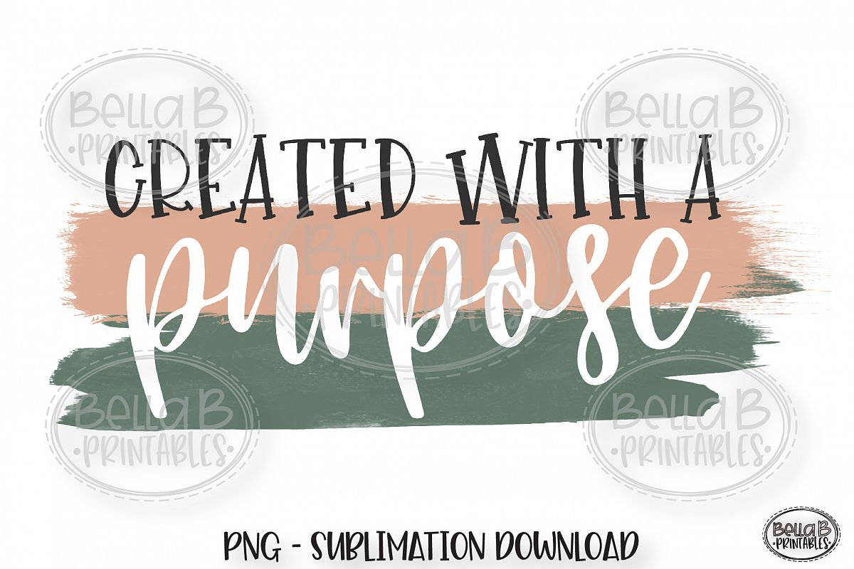 Christian Sublimation Design PNG, Created with a Purpose example image 1