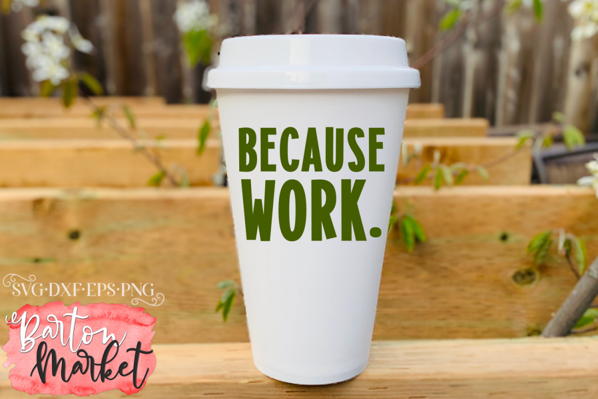 Because Work SVG DXF EPS PNG example image 1