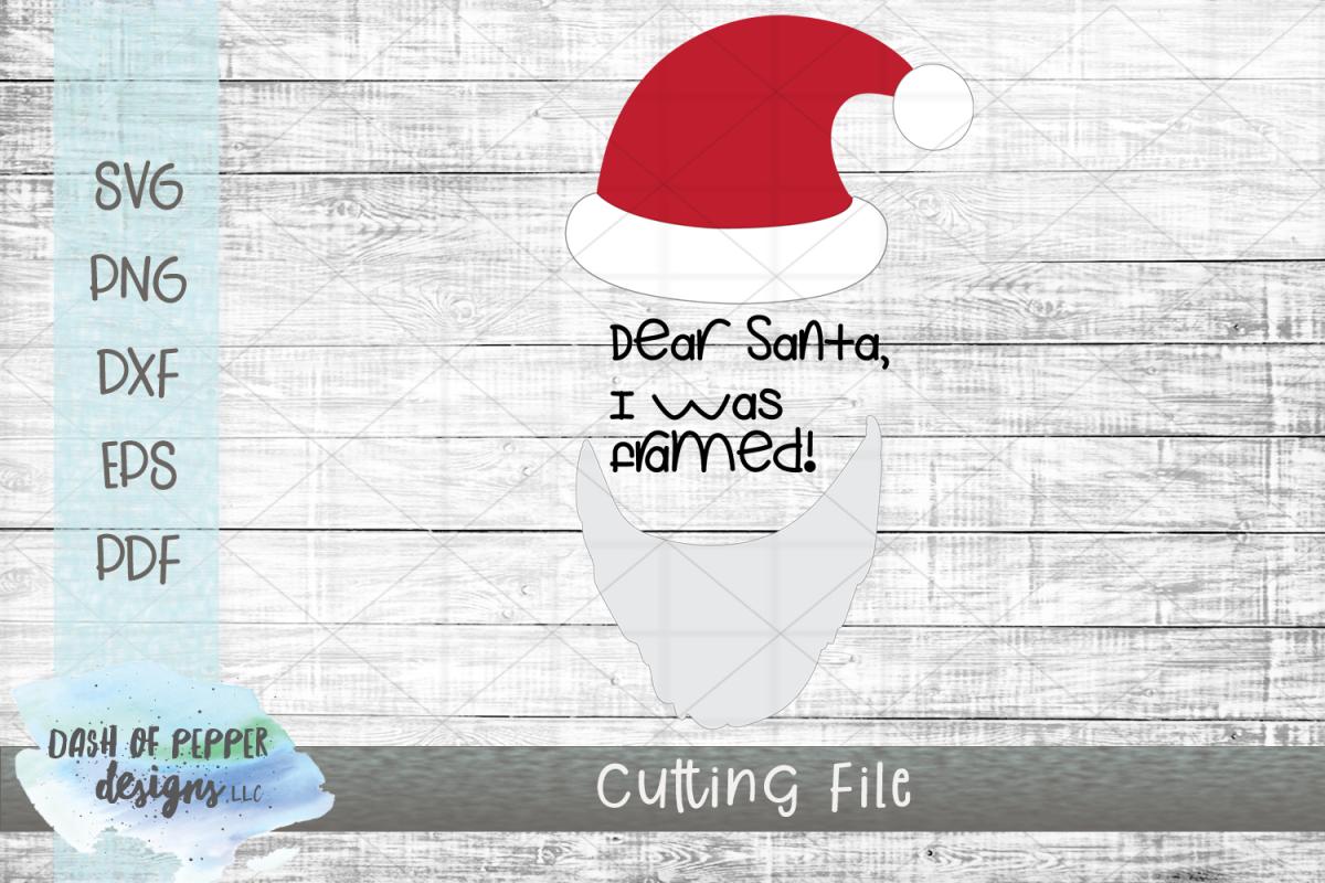 Dear Santa I Was Framed SVG - A Christmas SVG example image 1