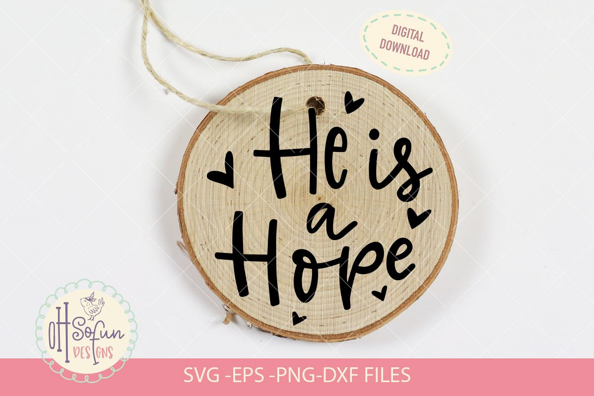 He is a hope, hand lettering christmas ornament SVG example image 1