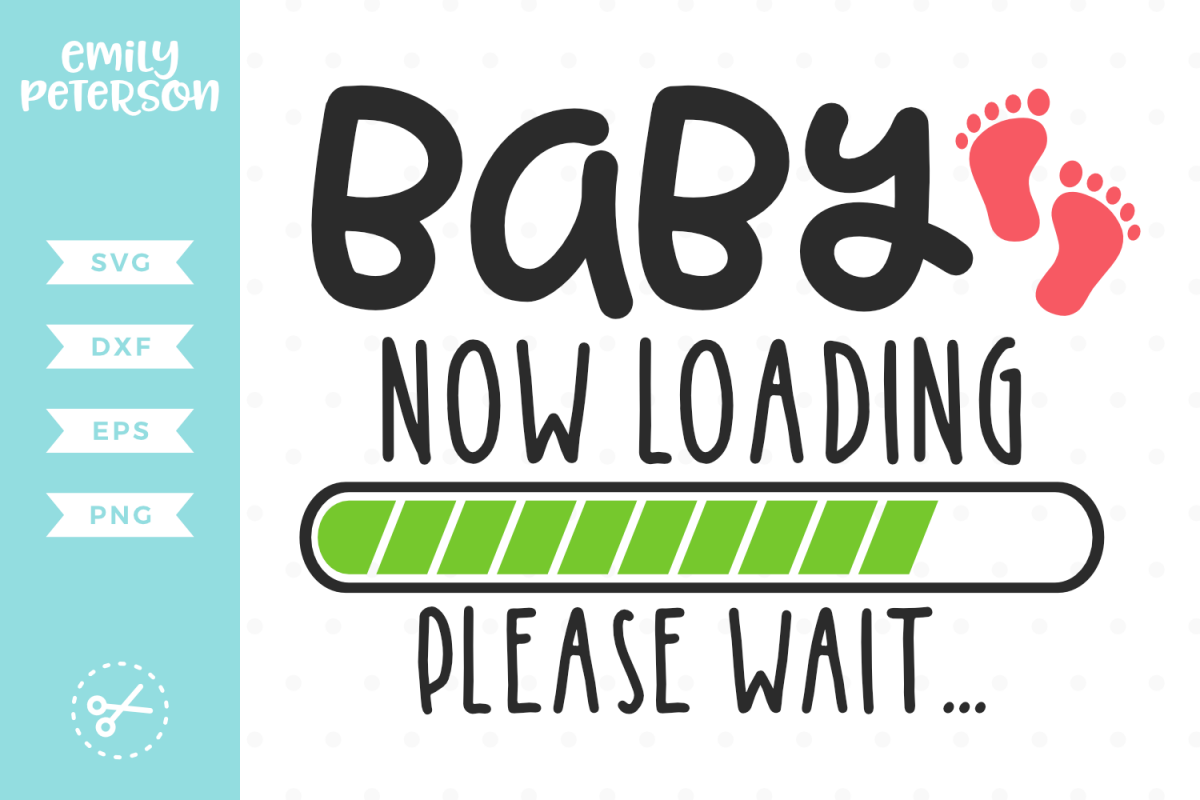 Baby Now Loading Please Wait SVG DXF EPS PNG example image 1