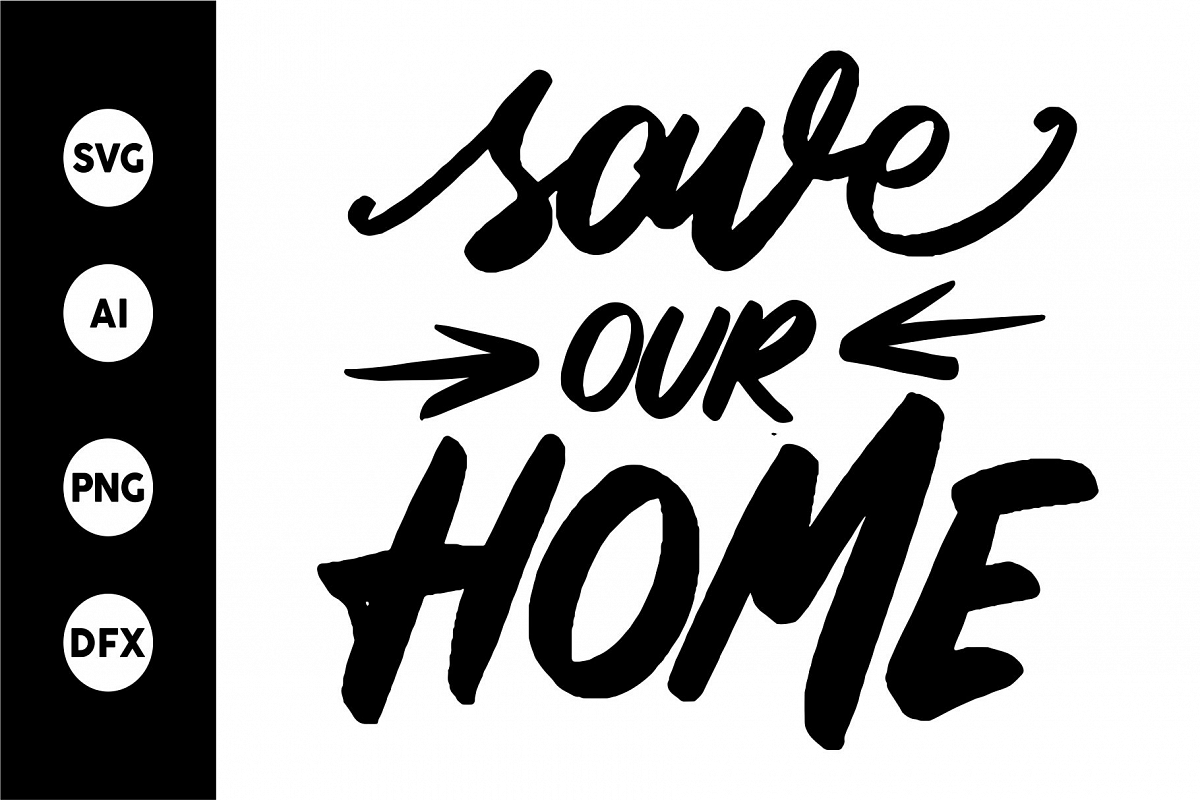 SVG - SAVE OUR HOME example image 1
