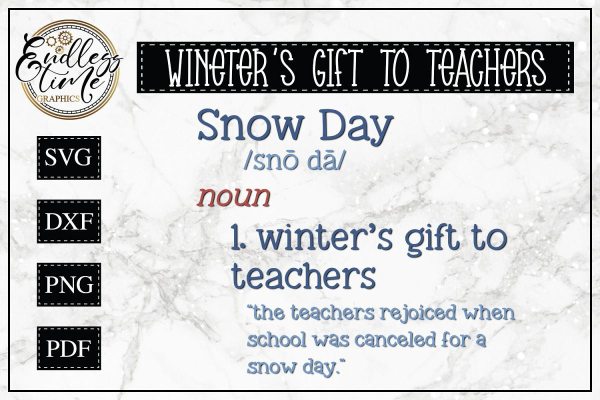 Winter's Gift To Teachers - A Cute Snow Day SVG Cut File example image 1