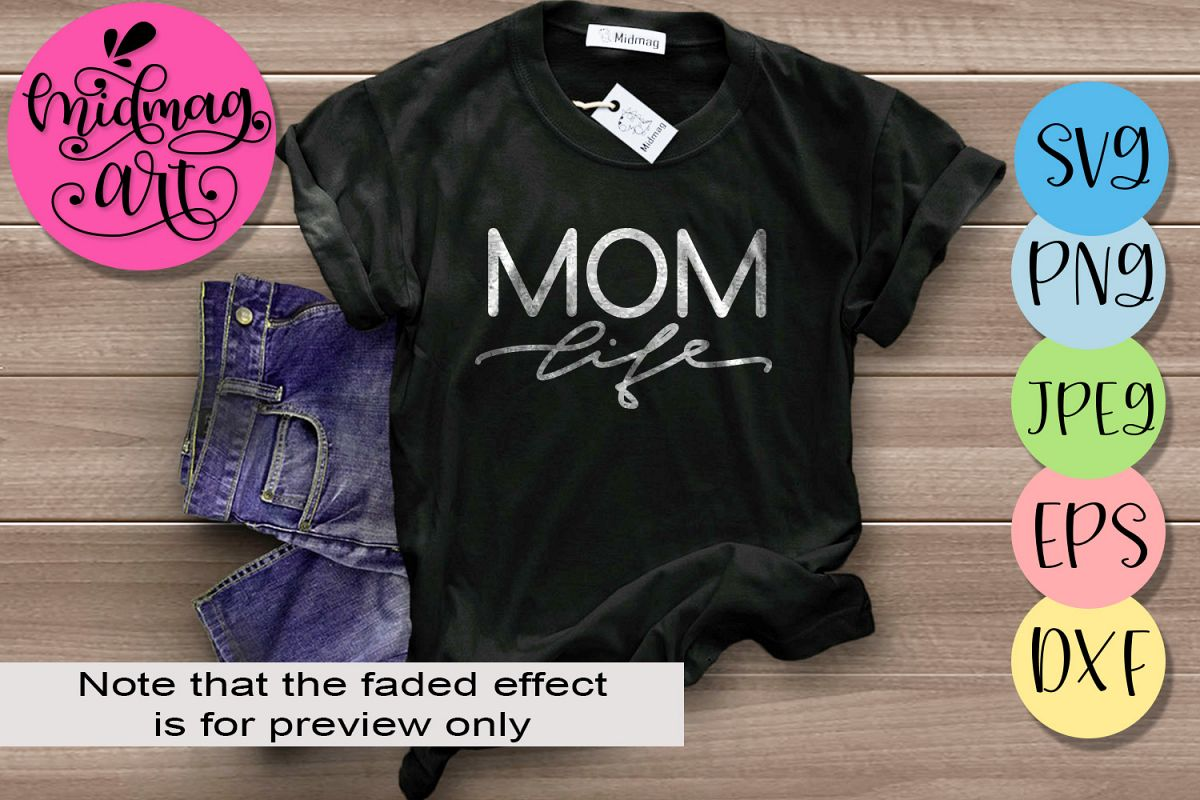 Mom life svg file, Mother's day 2019 svg file example image 1