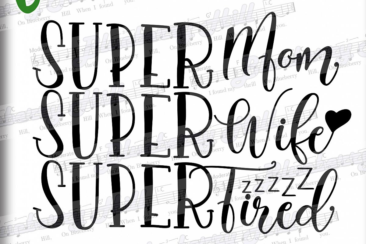 Super Mom svg -Super Wife Super Tired SVG - Mom Quote, example image 1