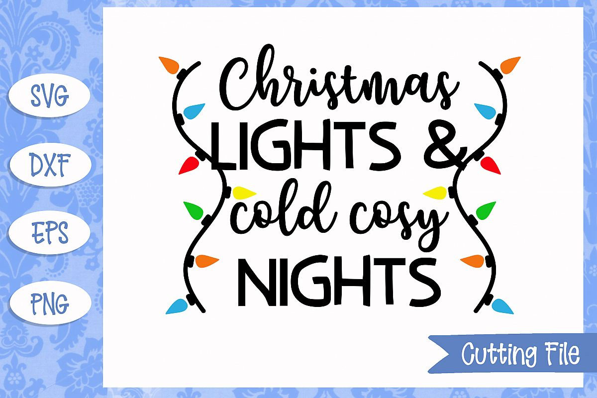 Christmas lights and cold cosy nights SVG File example image 1