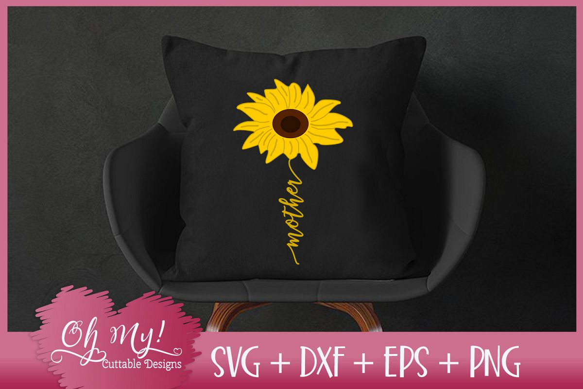 Mother Sunflower - SVG EPS DXF PNG Cutting File example image 1