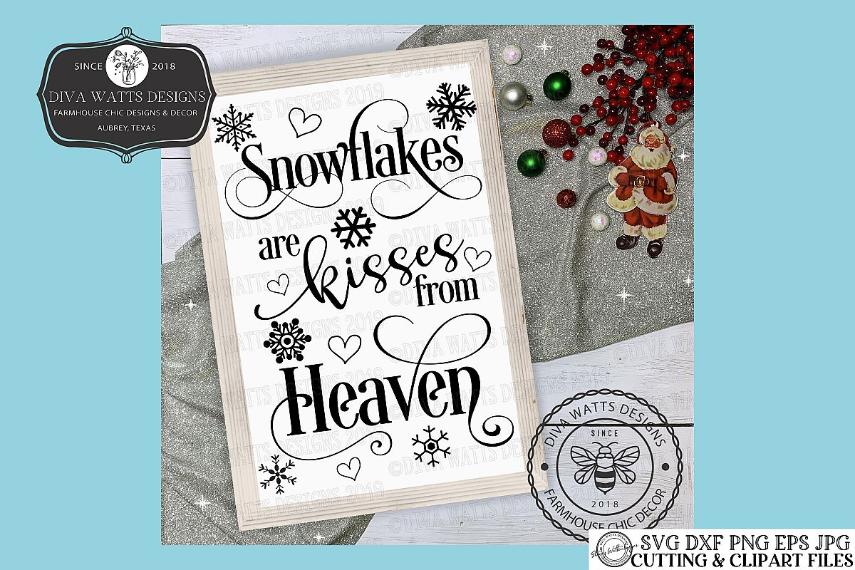 Snowflakes Are Kisses From Heaven Christmas Cutting File example image 1