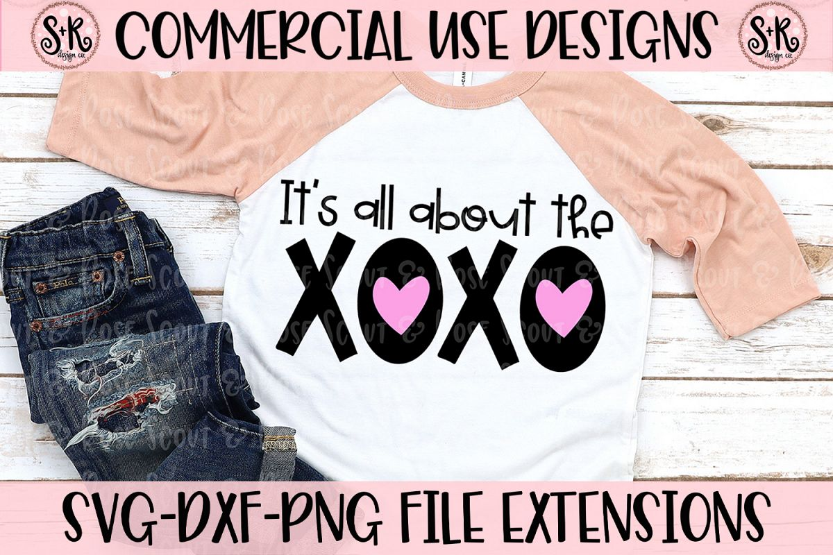 All About The XOXO SVG DXF PNG example image 1
