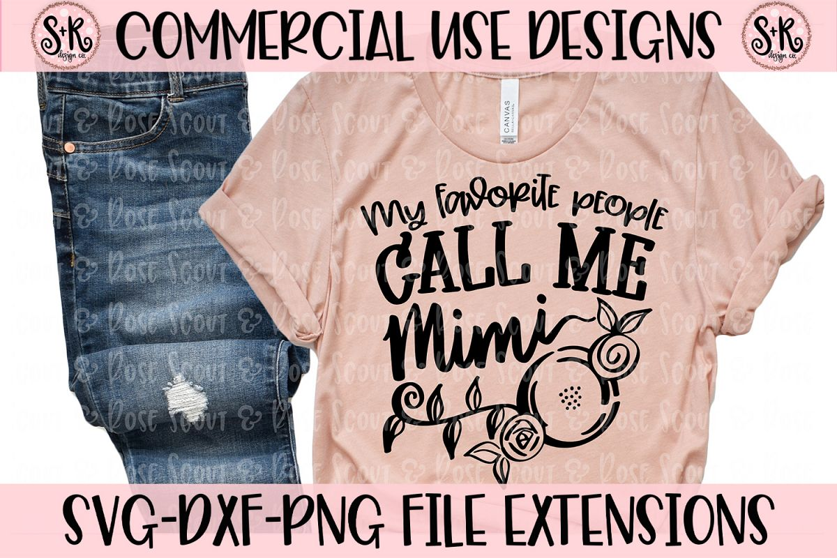 My Favorite People Call Me Mimi SVG DXF PNG example image 1