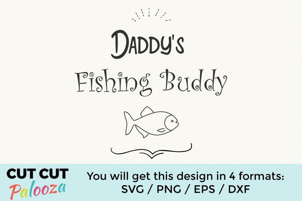 Daddys Fishing Buddy example image 1