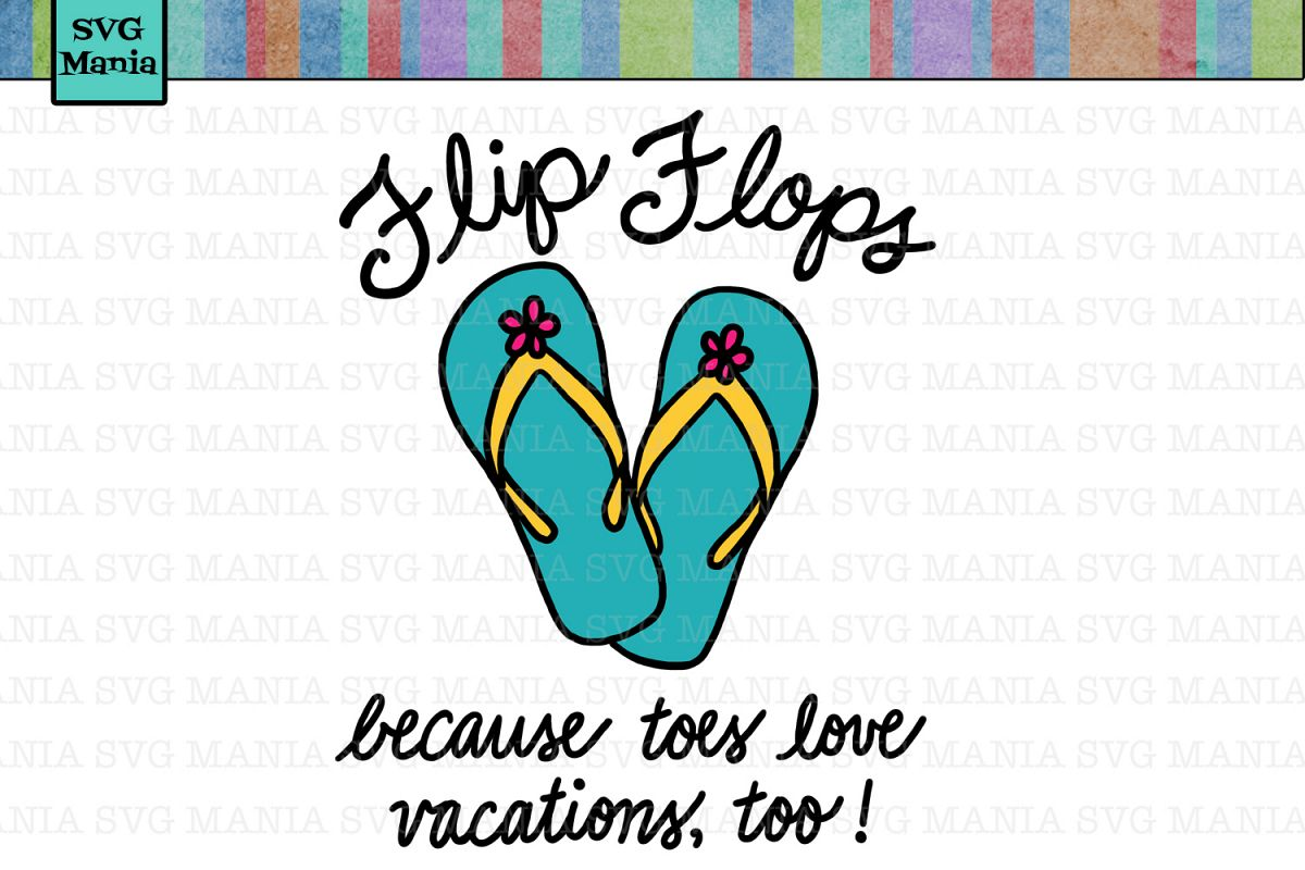 Funny Flip Flops SVG File, Flip Flop SVG, Vacation Shirt SVG example image 1