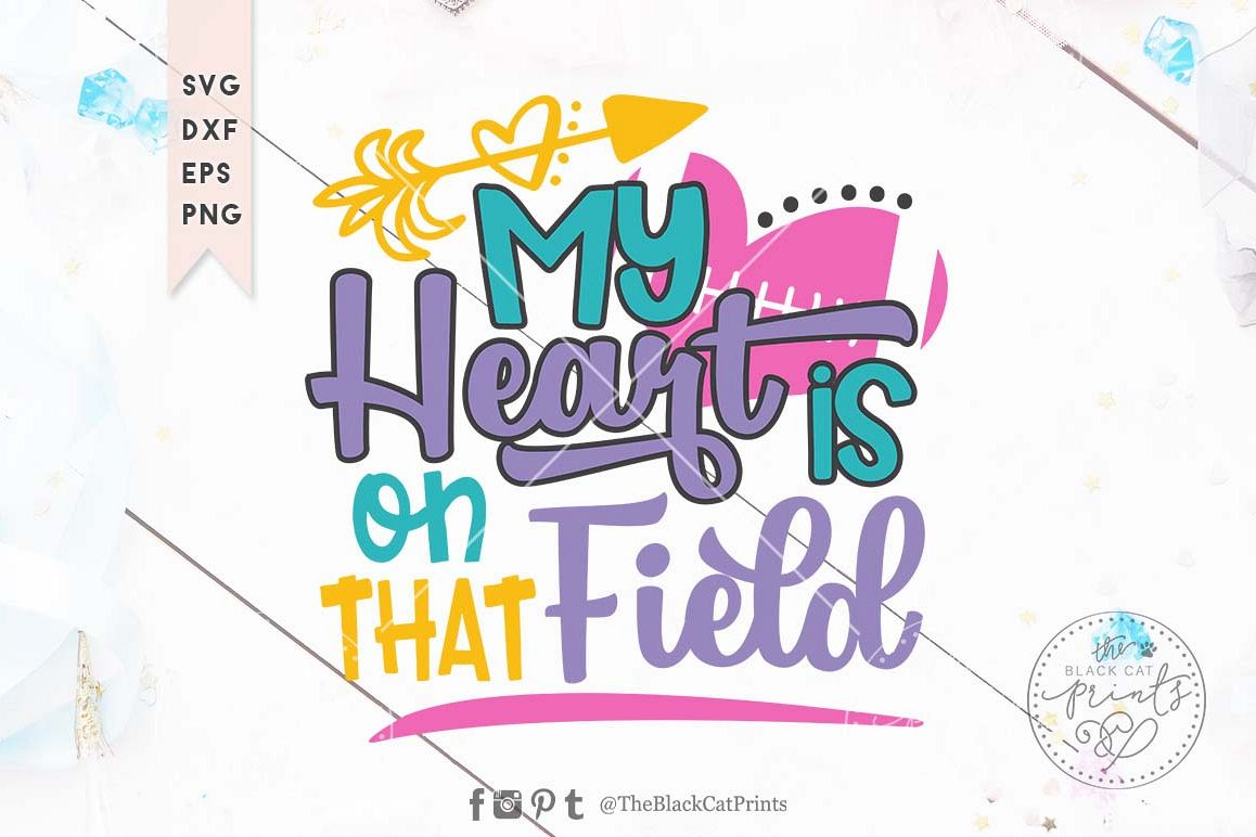 My heart is on that field Football SVG DXF EPS PNG example image 1