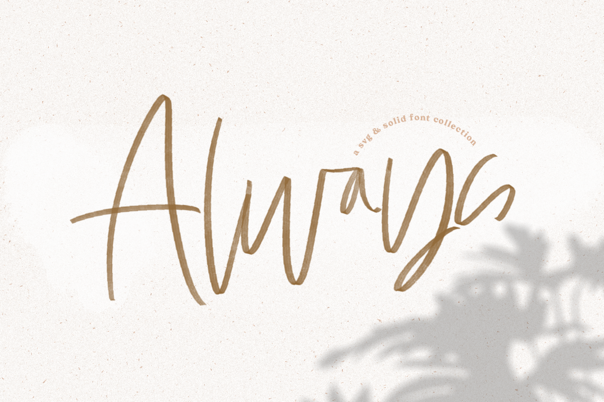 Always - A Handwritten SVG Script Font example image 1
