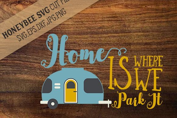 Home Is Where We Park It cut file example image 1