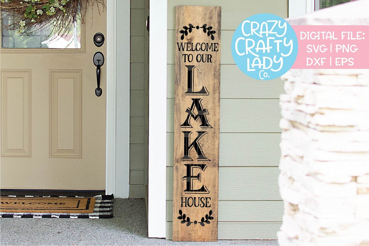 Welcome Lake House Porch Sign SVG DXF EPS PNG Cut File example image 1