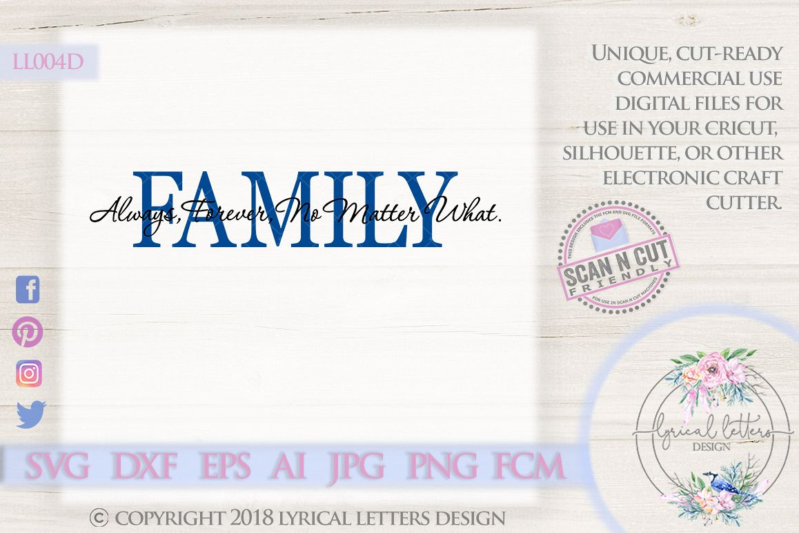 Family Always Forever No Matter What SVG Cut File LL004D example image 1
