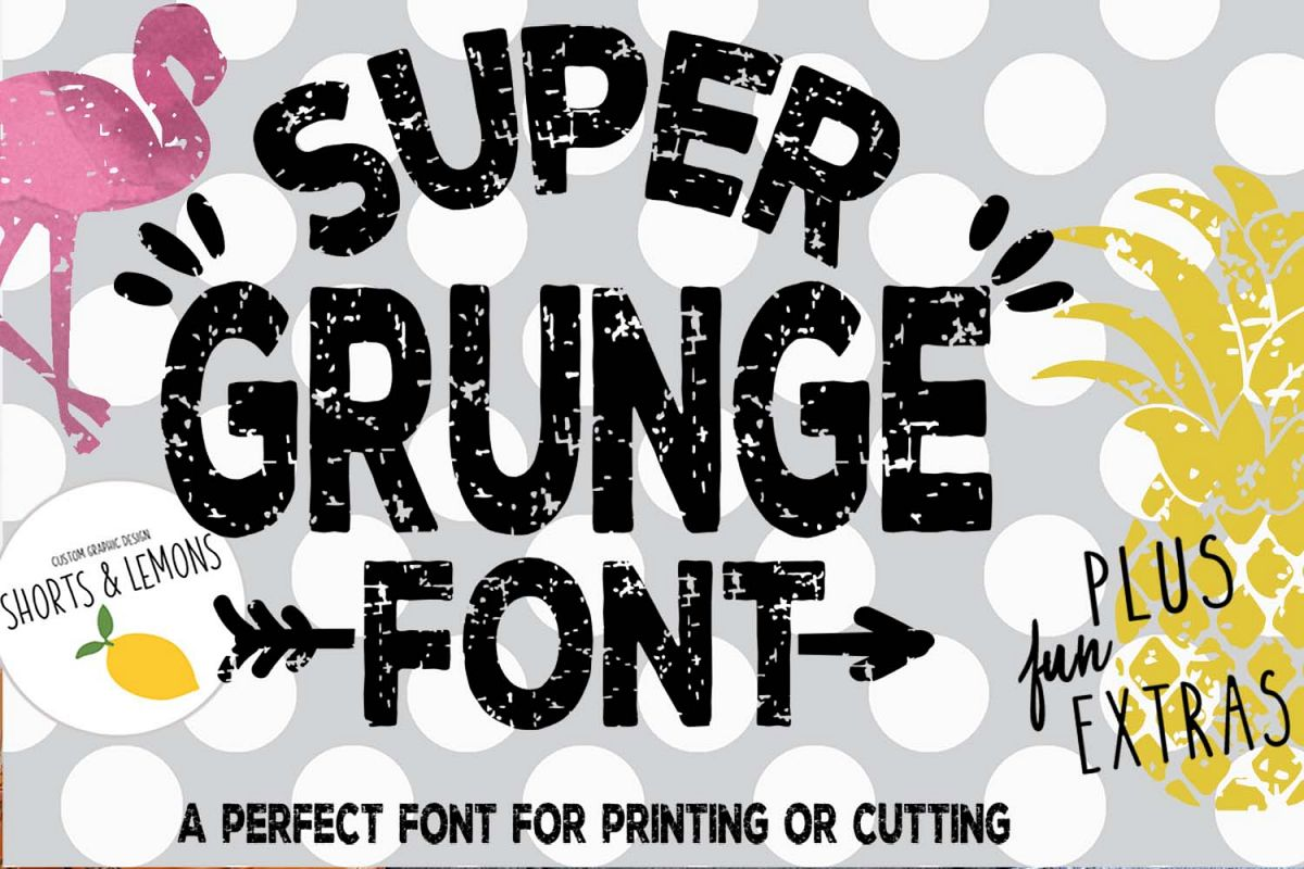 SUPER Grunge Font with Extras. Flamingo and Pineapple example image 1