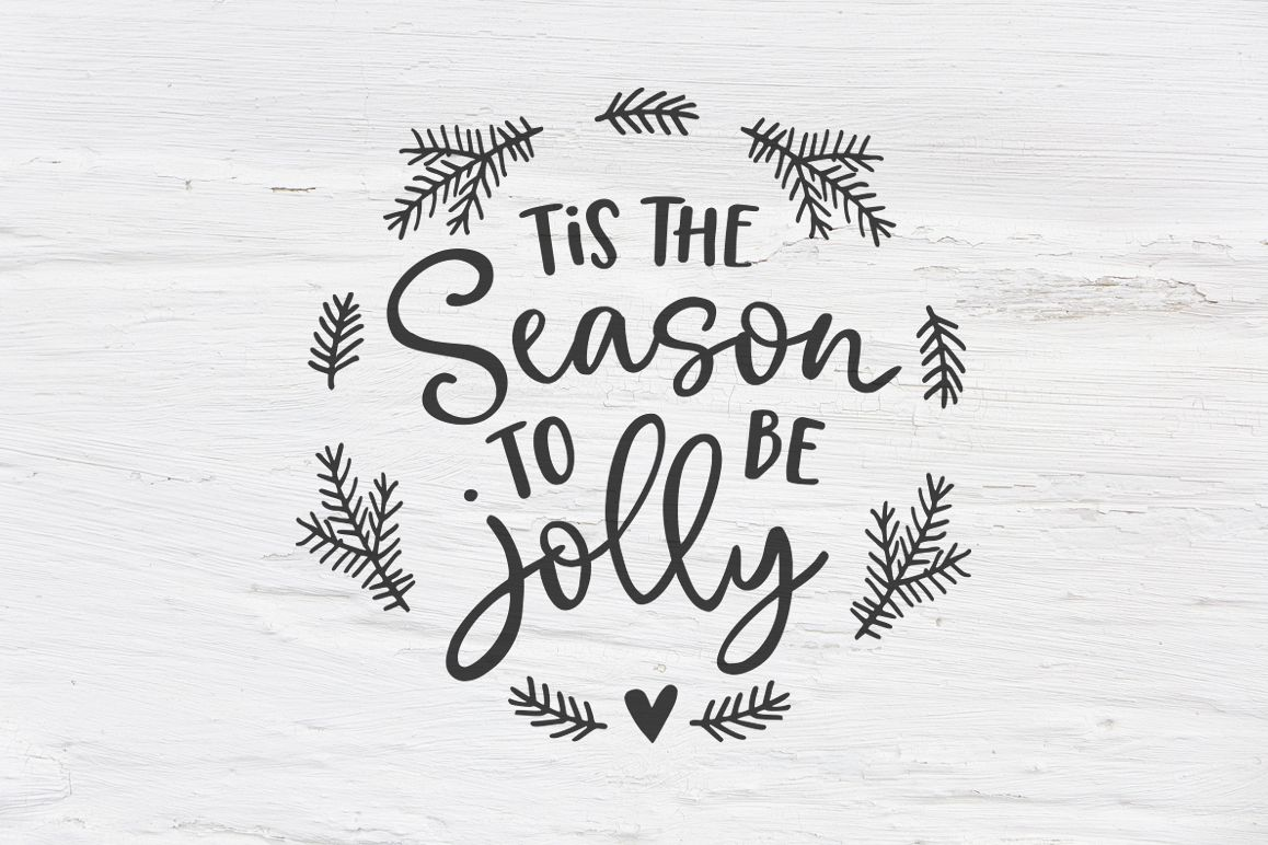 Tis the season to be jolly Christmas SVG, EPS, PNG, DXF example image 1