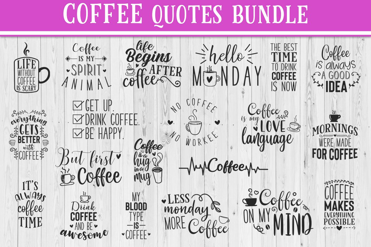 SALE! 20 Coffee quotes bundle, Quote sign svg, coffee quote example image 1