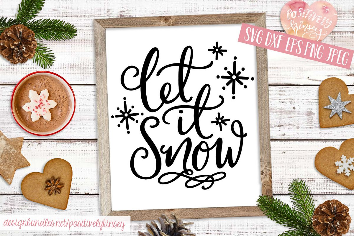 Let it Snow SVG Christmas Quote SVG DXF PNG EPS example image 1
