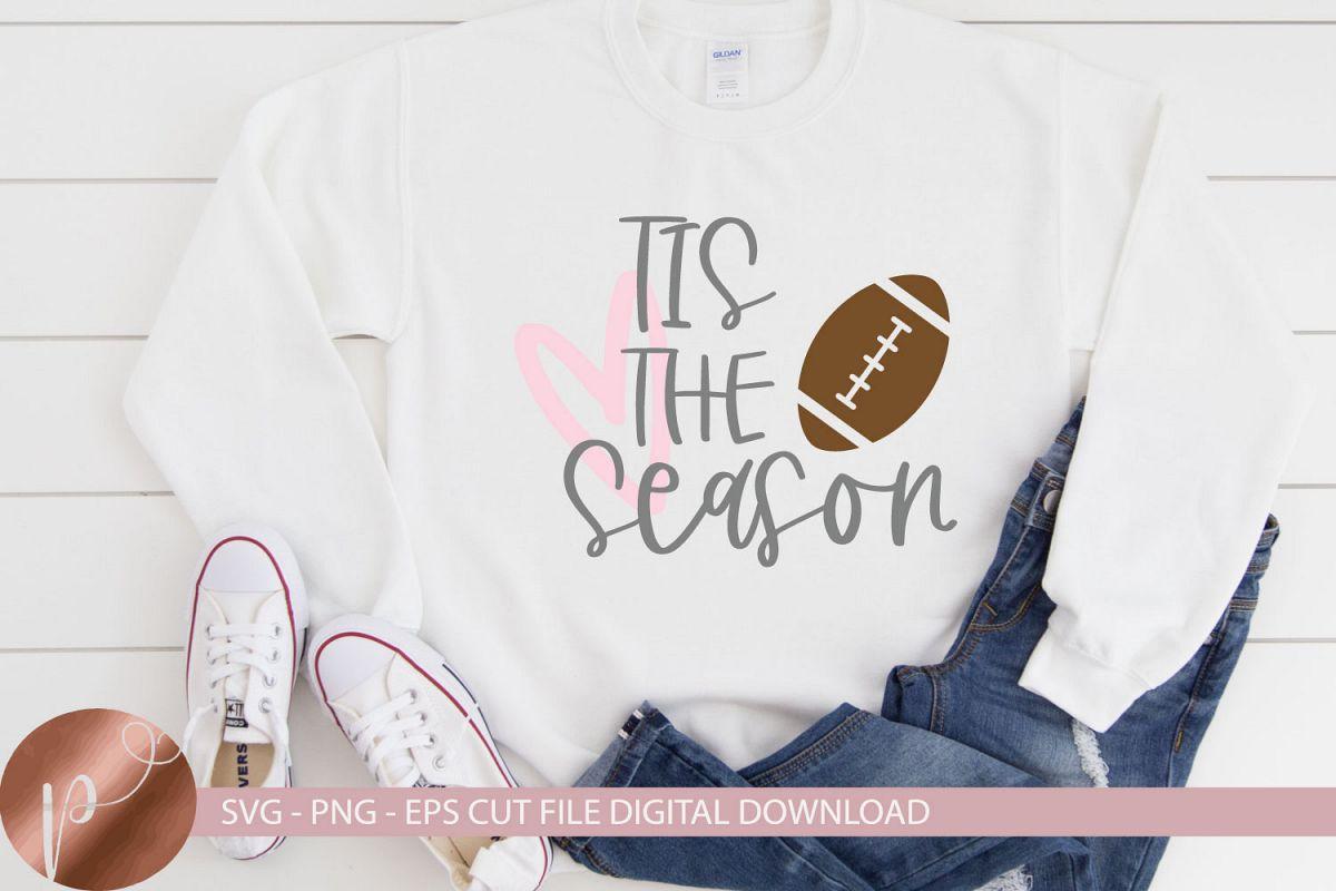 Tis The Season Football Svg, Football Tshirt Design, Cricut example image 1