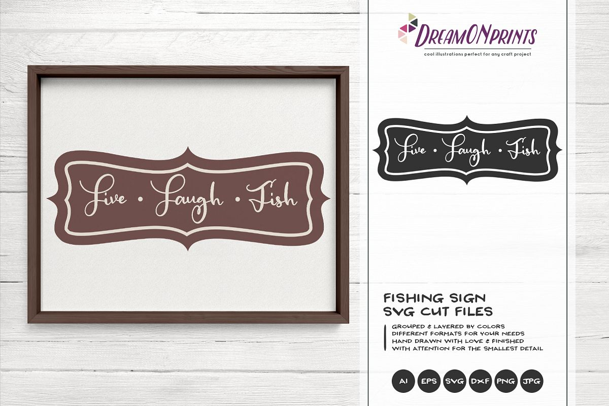 Live, Laugh, Fish SVG Cut Files - Fishing SVG example image 1