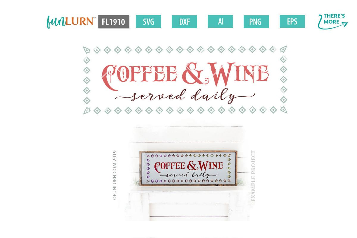 Coffee and Wine Served Daily SVG Cut File example image 1
