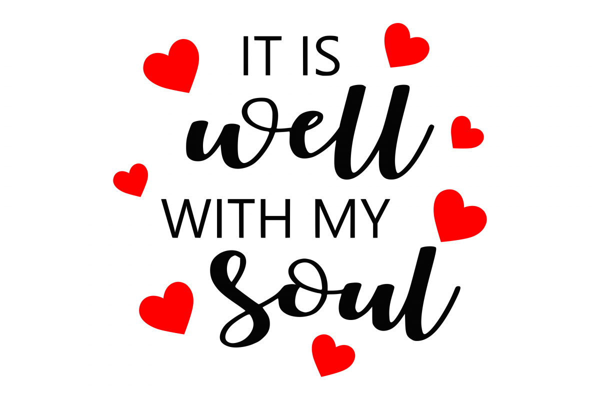 IT is Well With My Soul SVG example image 1