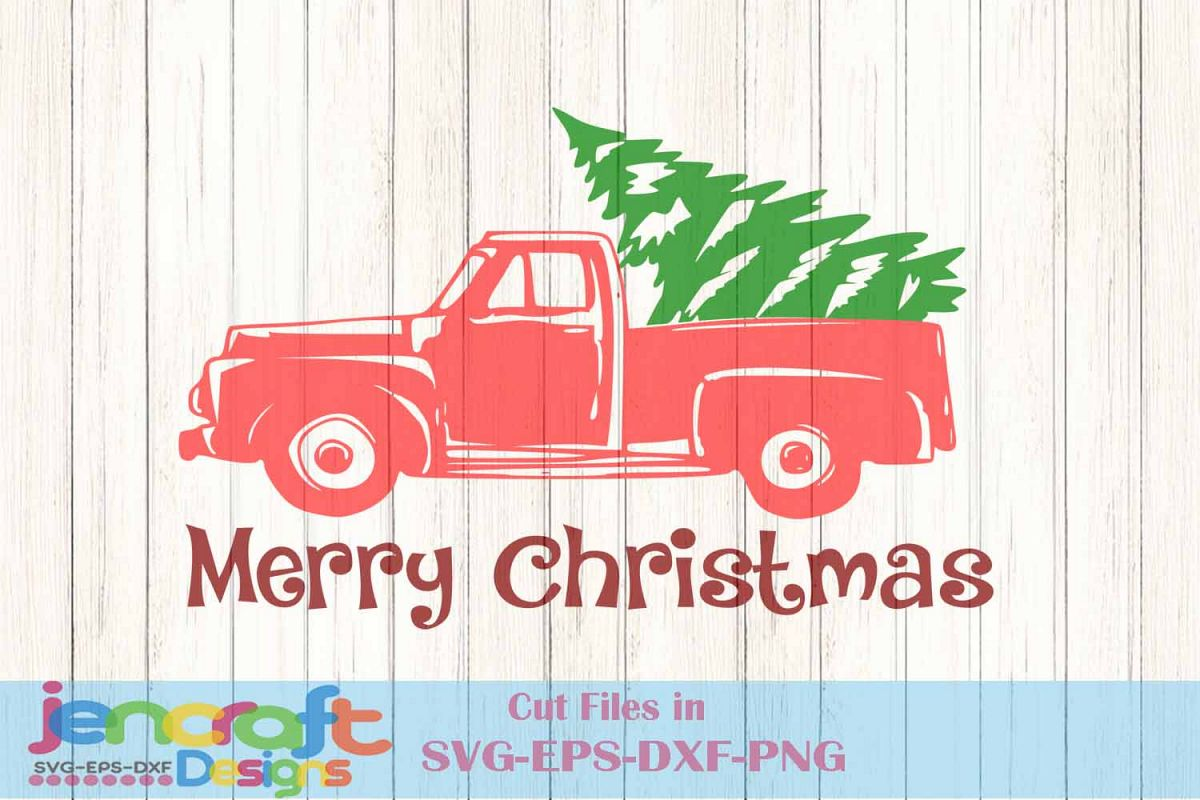Christmas Tree Truck Svg Free.Red Christmas Truck With Tree Svg Vintage Truck Svg Classic