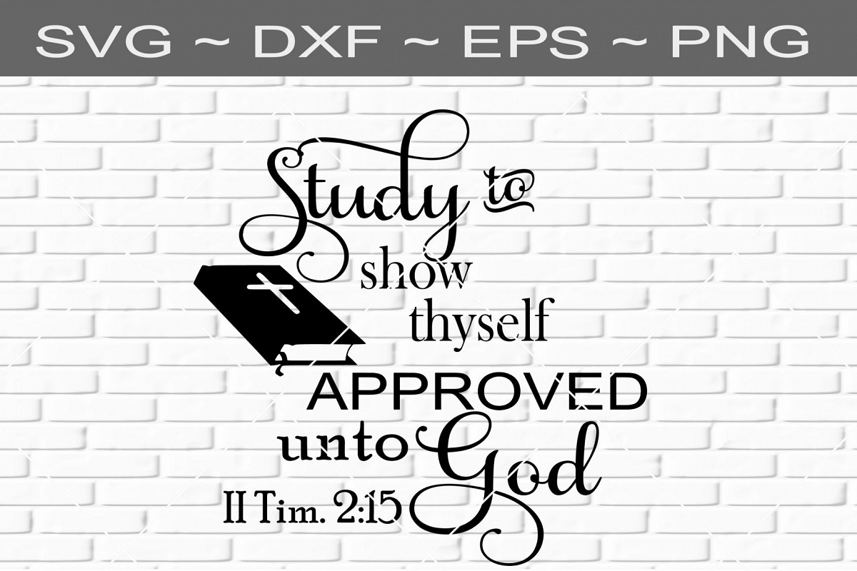 study to show thyself approved unto god religious svg eps dx