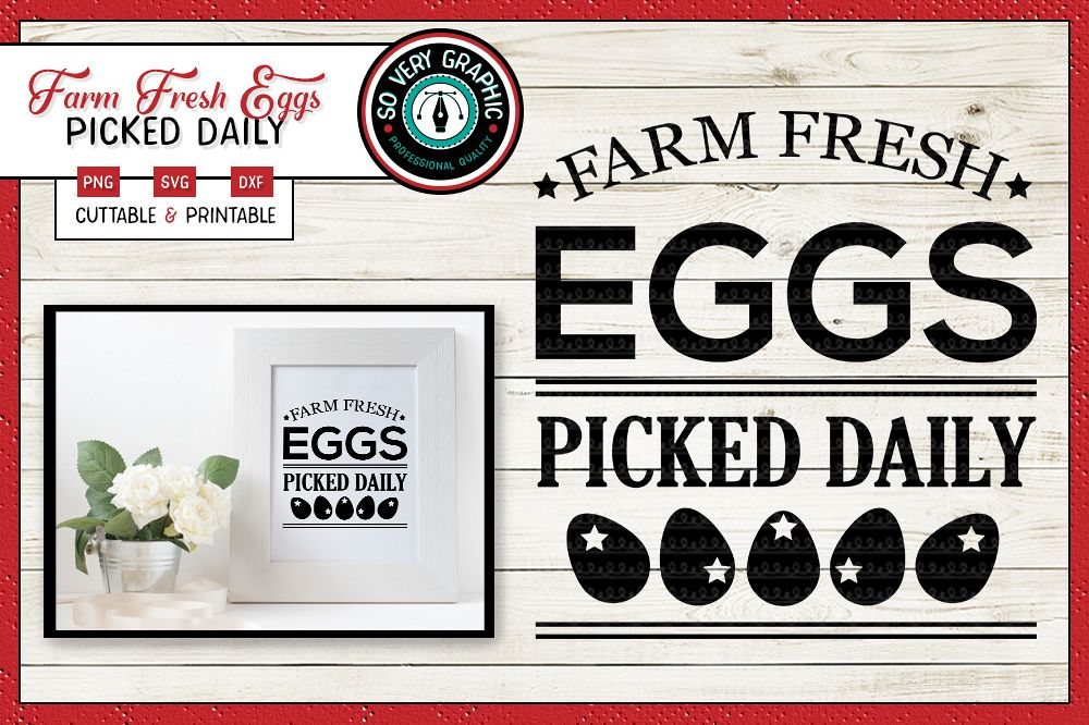Farm Fresh Eggs   Cutting & Printable File   SVG   PNG example image 1