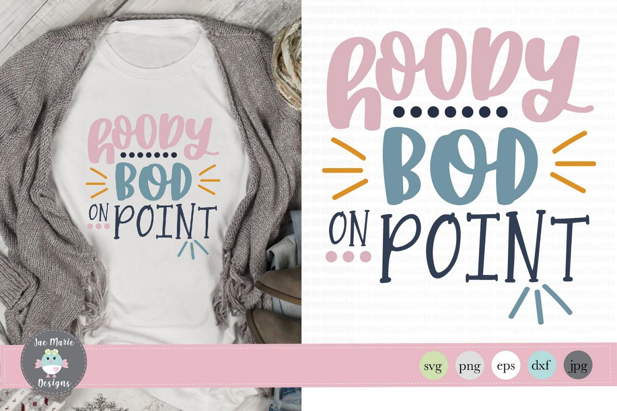 Hoody bod on point svg, fun winter svg, funny fall svg, example image 1