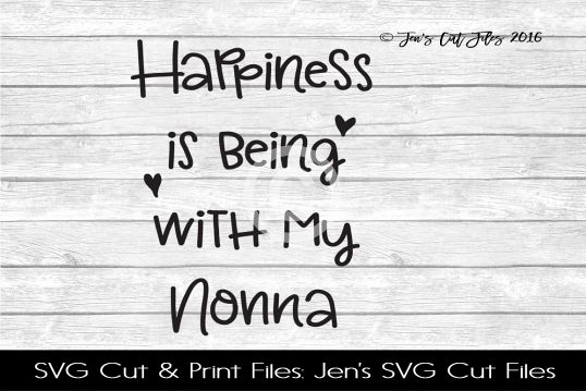 Happiness Is Being With My Nonna SVG Cut File example image 1