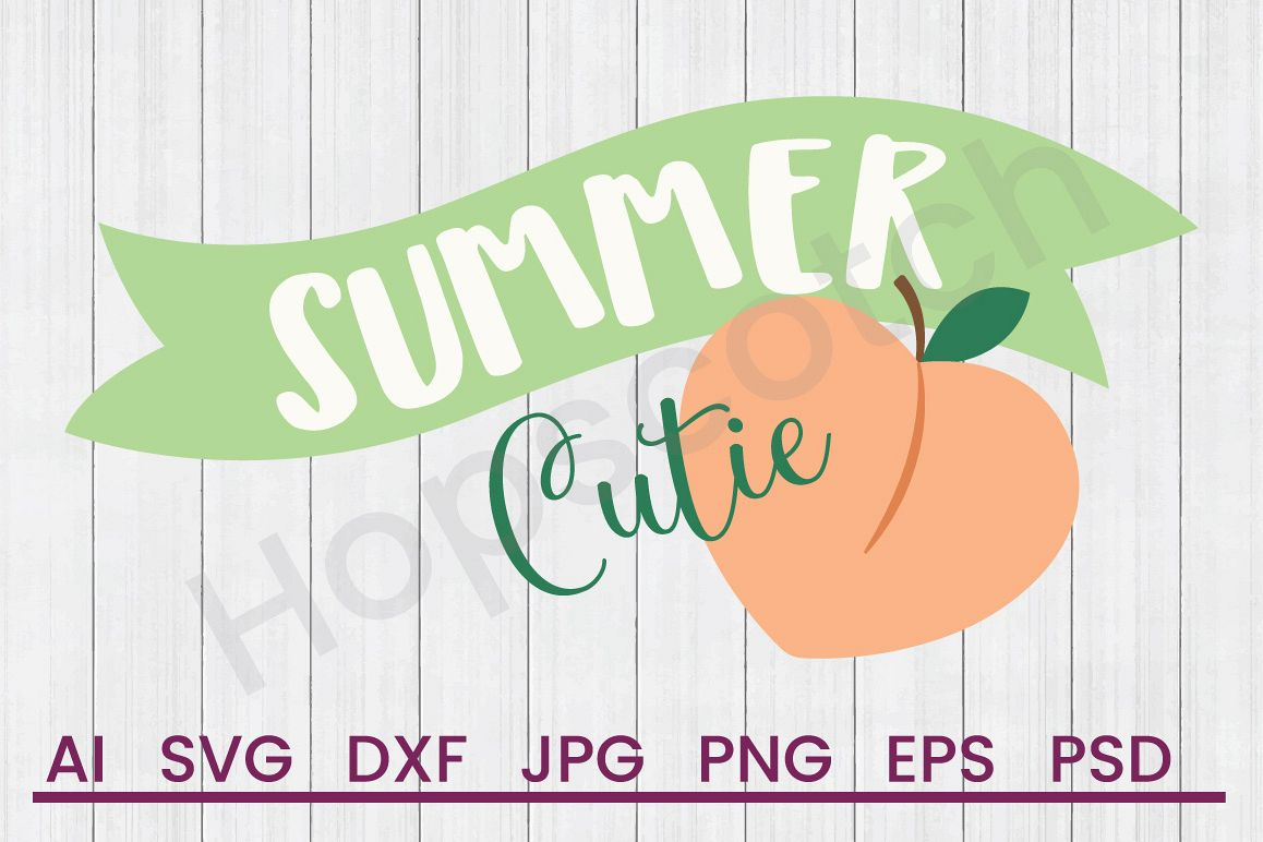 Peach SVG, Summer Cutie SVG, DXF File, Cuttatable File example image 1
