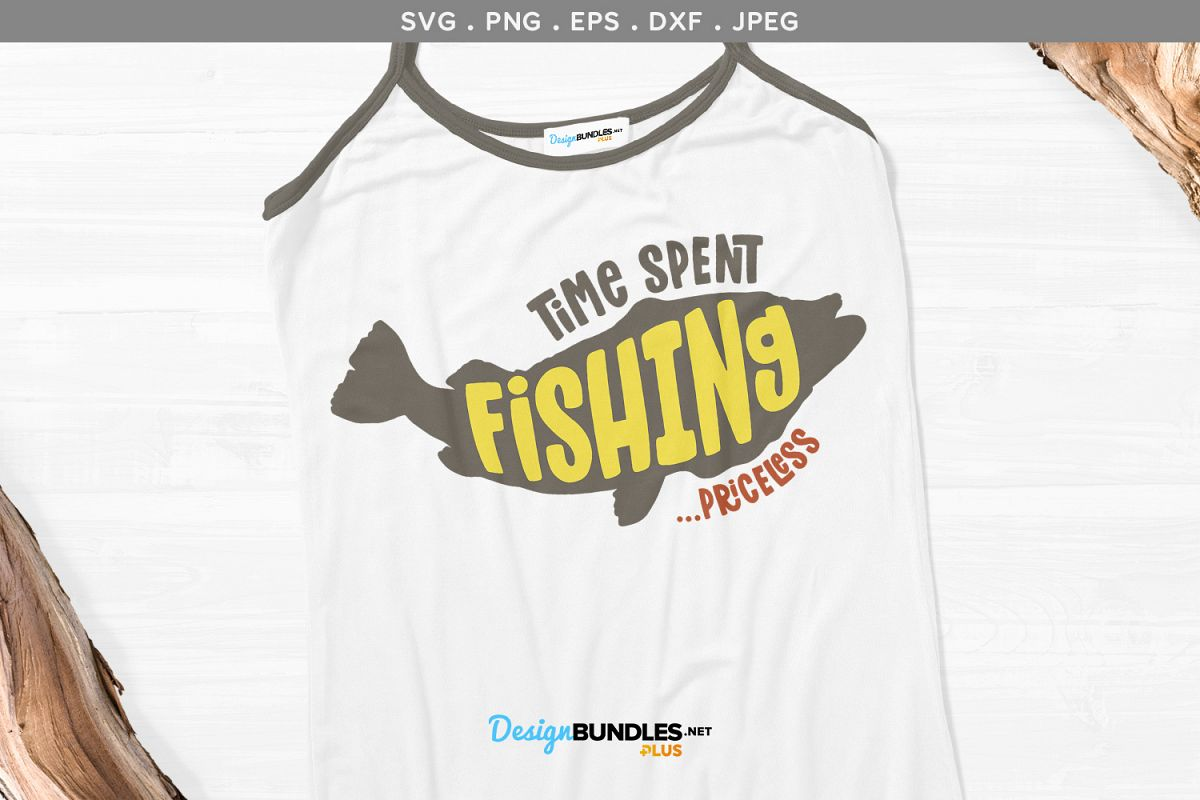Time Spent Fishing... Priceless - svg & printable example image 1