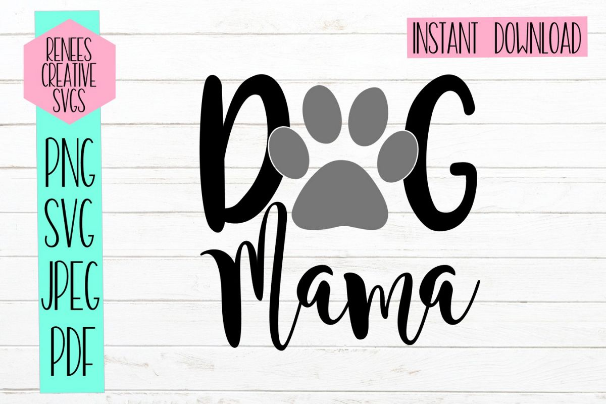 Dog Mama | Pet SVG | SVG Cut File example image 1