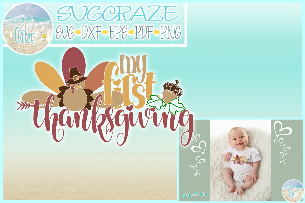 Baby's First Thanksgiving Day Holiday SVG DXF EPS PNG PDF