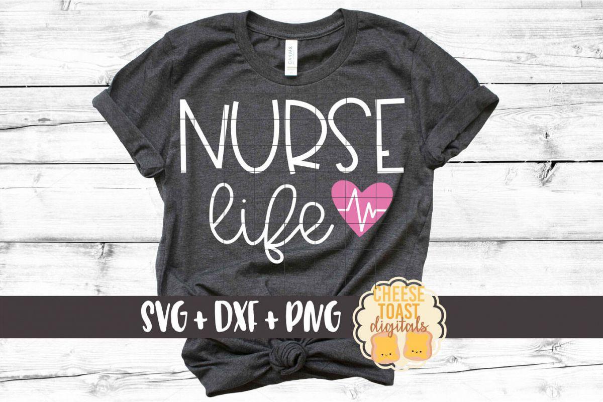 Nurse Life - Nursing Design SVG PNG DXF Cut Files example image 1