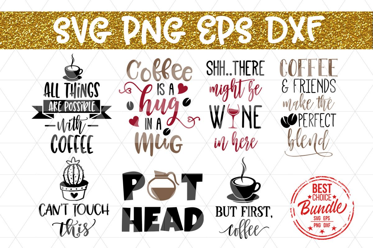 Download Coffee Bundle SVG Cut File, Funny Coffee SVG, EPS, PNG, DXF