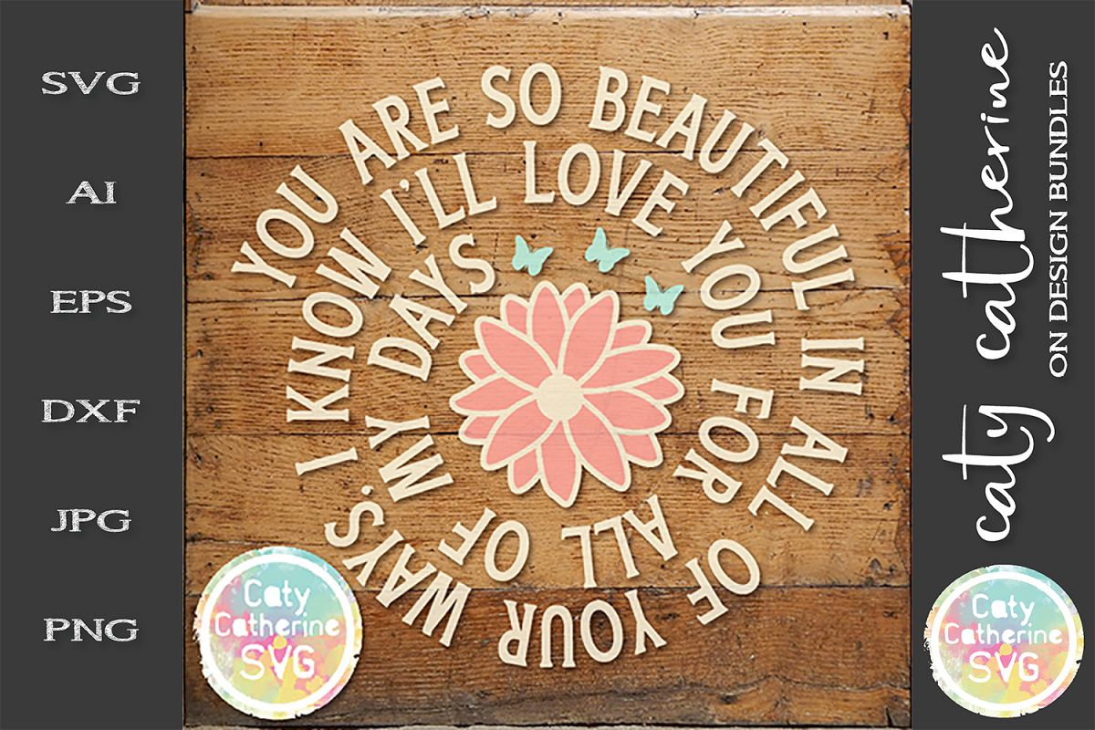 You Are So Beautiful In All Of Your Ways SVG Cut File example image 1