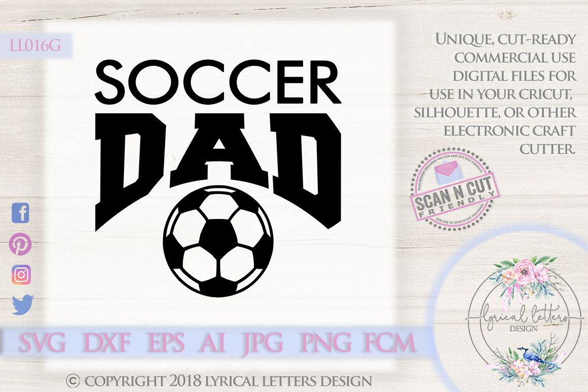 Soccer Dad Sports SVG DXF Cut File LL016G example image 1